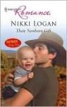 Their Newborn Gift (Mills & Boon Cherish) (Mills & Boon Romance) - Nikki Logan