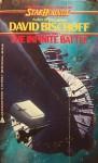 The Infinite Battle - David Bischoff