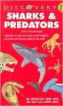 Sharks and Predators: A Discovery Plus Book - John Woodward