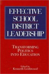 Effective School District Leadership - Kenneth A. Leithwood