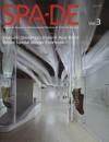 Spa-de, Vol. 3: Space & Design--Review of Interior Design - Fareast Design, Azur Corporation