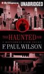 The Haunted Air (Audio) - F. Paul Wilson