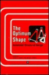 The Optimum Shape: Automated Structural Design - James Bennett