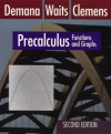 Precalculus: Functions And Graphs/Graphing Calculator And Computer Graphing Laboratory Manual - Franklin D. Demana, Bert K. Waits, Stanley R. Clemens