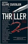 Thriller 2: Stories You Just Can't Put Down - Clive Cussler, Thri International Thriller Writers Inc