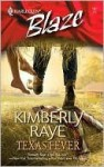 Texas Fever (Harlequin Blaze #191) - Kimberly Raye