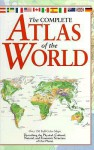 The Complete Atlas of the World - Keith Lye
