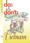 Dos & Don'ts in Vietnam - Nicholas Stedman, Claude Potvin, Paul Davis