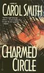 Charmed Circle - Carol Smith