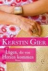 Lügen, die von Herzen kommen (Taschenbuch) - Kerstin Gier
