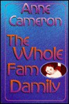 The Whole Fam Damily - Anne Cameron