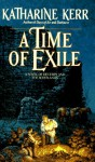A Time of Exile - Katharine Kerr