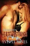 Heated Restraints - Yvette Hines