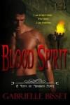 Blood Spirit - Gabrielle Bisset