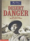 Desert Danger: Tim Jackson, North Africa WWII - Jim Eldridge