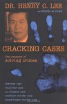 Cracking Cases: The Science of Solving Crimes - Henry C. Lee, Thomas W. O'Neil