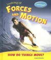 Looking at Forces and Motion: How Do Things Move? - Angela Royston