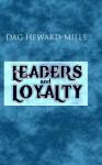 Leaders and Loyalty - Dag Heward-Mills