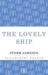 The Lovely Ship - Storm Jameson
