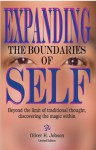 Expanding the Boundaries of Self Beyond the Limit of Traditional Thought: Discovering the Magic Within - Oliver H. Jobson, Drollene P. Brown
