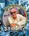 Stan Lee: Writer & Creator (Comic Book Creators) - Sue L. Hamilton