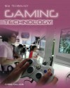 Gaming Technology - Chris Oxlade