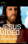 Das Jesus Video. - Andreas Eschbach
