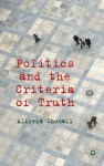 Politics and the Criteria of Truth - Alireza Shomali