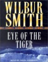 Eye of the Tiger (Audio) - Wilbur Smith, Miles Anderson