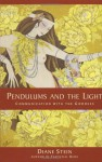 Pendulums and the Light: Communication with the Goddess - Diane Stein