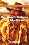 Mrs. Skaggs's Husbands and Other Stories - Bret Harte