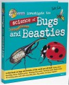 Lab Brats Investigate The Science Of Bugs And Beasties: Discover Lots Of Exciting Things Bought Straight From The Lab By Our Three Inquisitive Rodents! - Louisa Somerville