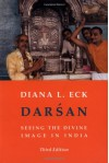Darsan: Seeing the Divine Image in India - Diana L. Eck