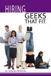 Hiring Geeks That Fit - Johanna Rothman