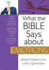 What the Bible Says about Emotions - Christopher D. Hudson