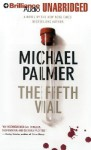 The Fifth Vial - Michael Palmer