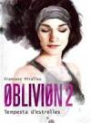 Tempesta d'estrelles (Oblivion, #2) - Francesc Miralles