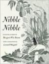 Nibble Nibble - Margaret Wise Brown