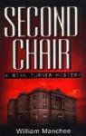 Second Chair - William Manchee