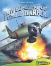 The Bombing of Pearl Harbor (Graphic History) - Joe Dunn, Rod Espinosa, Joseph Wight