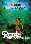 Ronja, ryövärintytär - Astrid Lindgren