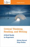 Critical Thinking, Reading, and Writing - Sylvan Barnet, Hugo Bedau