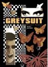 Greysuit: Project Monarch - Pat Mills, John Higgins