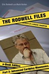 The Rodwell Files, Part 2: Advanced Cardplay Maneuvers (The Rodwell Files - eBook Edition) - Mark Horton, Eric Rodwell