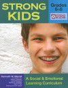 Strong Kids: Grades 6-8: A Social & Emotional Learning Curriculum [With CD-ROM] - Kenneth W. Merrell