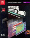 Discovering Computers 2000: Concepts for a Connected World, Web - Gary B. Shelly, Thomas J. Cashman