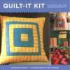 Quilt-It Kit: 15 Colorful Quilt and Patchwork Projects - Denyse Schmidt, Susie Cushner