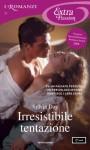 Irresistibile tentazione (I Romanzi Extra Passion) - Sylvia Day, Chiara Borello