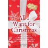 All I Want For Christmas - Shirley Benton, Claudia Carroll, Caroline Grace Cassidy