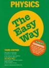 Physics the Easy Way Physics the Easy Way - Robert L. Lehrman